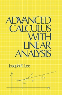 Cover Advanced Calculus with Linear Analysis