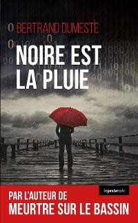 Cover Noire est la pluie