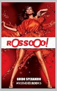 Cover ROSSOOO! - Il fuoco della Pubblicità