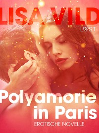 Cover Polyamorie in Paris: Erotische Novelle