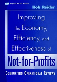 Cover Improving the Economy, Efficiency, and Effectiveness of Not-for-Profits