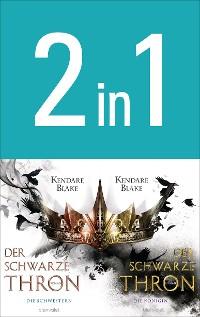 Cover Der Schwarze Thron: Die Schwestern / Die Königin (2in1-Bundle)
