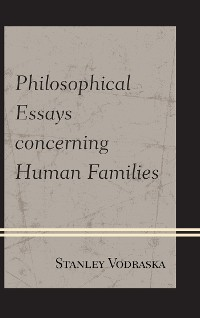 Cover Philosophical Essays concerning Human Families