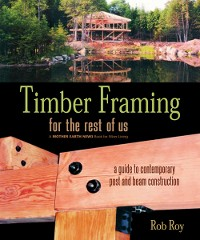 Cover Timber Framing for the Rest of Us