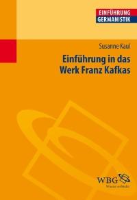 Cover Einführung in das Werk Franz Kafkas