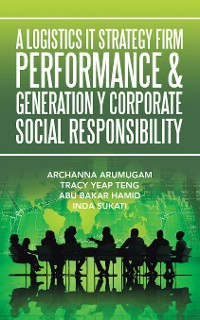 Cover A Logistics It Strategy Firm Performance  & Generation Y Corporate Social Responsibility