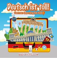 Cover Deutsch ist toll! | German Learning for Kids