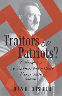 Cover Traitors or Patriots?
