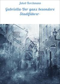 Cover Gabriella-Der ganz besondere Stadtführer-
