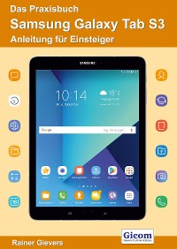 Cover  Das Praxisbuch Samsung Galaxy Tab S3 - Anleitung für Einsteiger