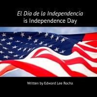 Cover El Día de la Independencia is Independence Day