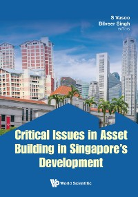 Cover Critical Issues in Asset Building in Singapore's Development
