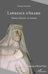 Cover Lawrence d'arabie - thomas edward, cet inconnu