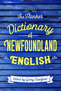 Cover Flanker Dictionary of Newfoundland English