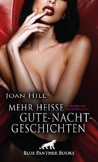 Cover Mehr heiße Gute-Nacht-Geschichten | Erotische Geschichten