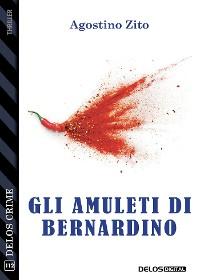 Cover Gli amuleti di Bernardino