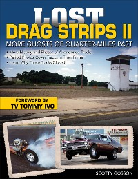 Cover Lost Drag Strips II: More Ghosts of Quarter-Miles Past