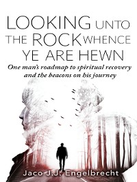 Cover Looking Unto the Rock Whence Ye Are Hewn