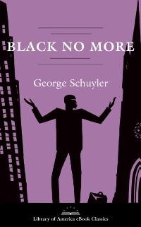 Cover Black No More: A Novel