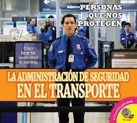 Cover La Administración de Seguridad en el Transporte