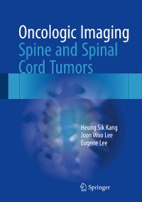 Cover Oncologic Imaging: Spine and Spinal Cord Tumors