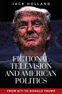 Cover Fictional television and American politics