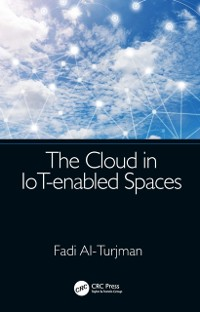 Cover Cloud in IoT-enabled Spaces