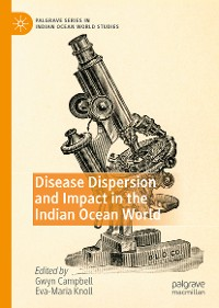 Cover Disease Dispersion and Impact in the Indian Ocean World