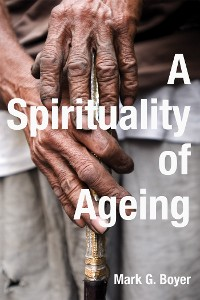 Cover A Spirituality of Ageing
