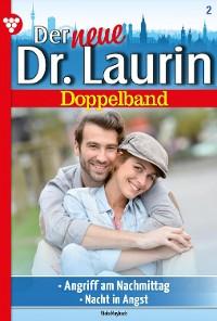 Cover Der neue Dr. Laurin Doppelband 2 – Arztroman