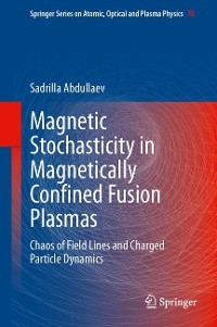 Cover Magnetic Stochasticity in Magnetically Confined Fusion Plasmas