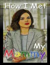 Cover How I Met My Mommy