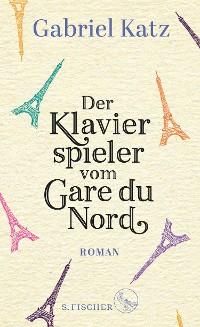 Cover Der Klavierspieler vom Gare du Nord
