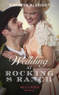 Cover Wedding At Rocking S Ranch (Mills & Boon Historical) (Oak Grove)