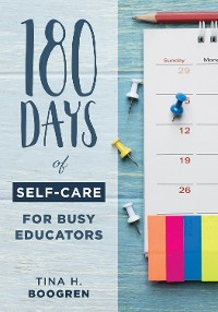 Cover 180 Days of Self-Care for Busy Educators