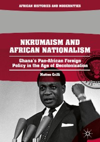 Cover Nkrumaism and African Nationalism