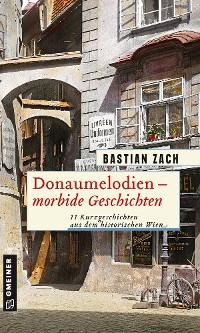 Cover Donaumelodien - Morbide Geschichten
