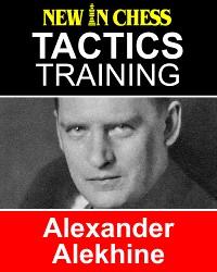 Cover Tactics Training Alexander Alekhine