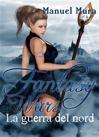 Cover Fantasy Wars - La guerra del nord