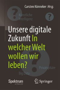 Cover Unsere digitale Zukunft