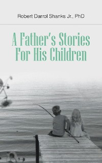 Cover A Father's Stories For His Children