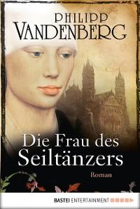 Cover Die Frau des Seiltänzers