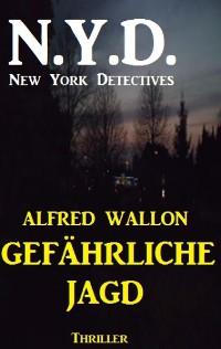 Cover N.Y.D. - Gefährliche Jagd (New York Detectives)