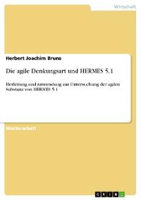 Cover Die agile Denkungsart und HERMES 5.1