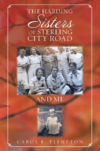 Cover The Harding Sisters of Sterling City Road And Me