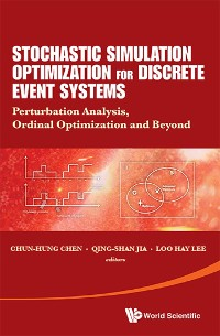 Cover Stochastic Simulation Optimization For Discrete Event Systems: Perturbation Analysis, Ordinal Optimization And Beyond