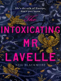 Cover The Intoxicating Mr Lavelle