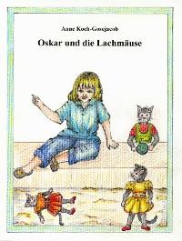 Cover Oskar und die Lachmäuse