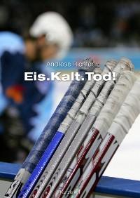 Cover Eis.Kalt.Tod!
