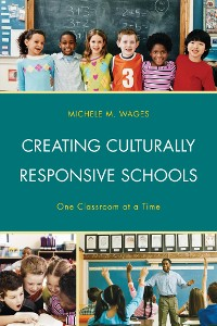 Cover Creating Culturally Responsive Schools